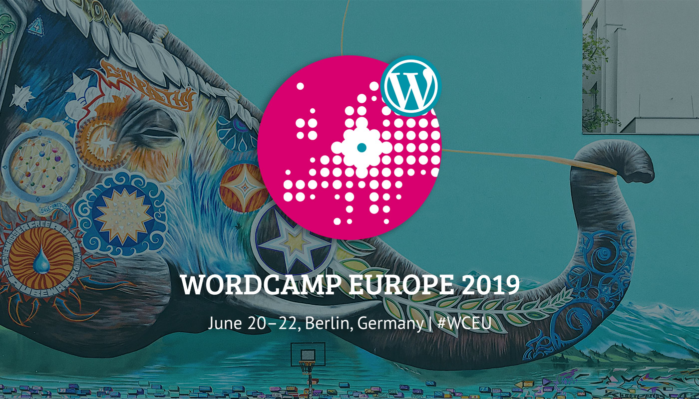 WordCamp Europe 2019 in Berlin (20.-22. Juni 2019) #WCEU